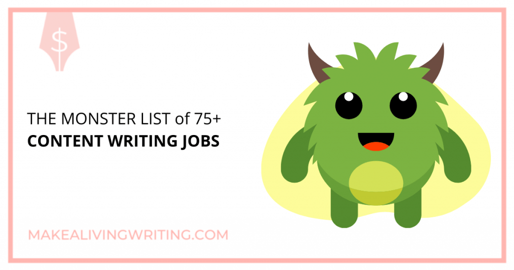 The 2021 Monster List of 75+ Content Writing Jobs