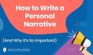 How to Write a Personal Narrative (And Why It's So Important)